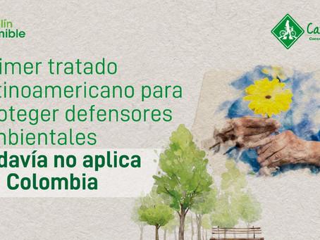 Primer tratado latinoamericano para proteger defensores ambientales todavía no aplica en Colombia