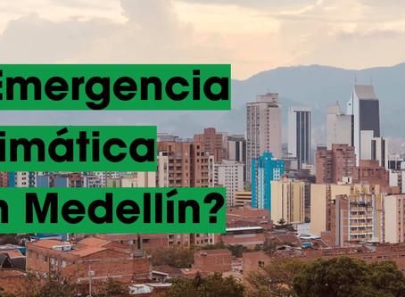 Por qué Medellín debería declarar emergencia climática (y eso qué implica)
