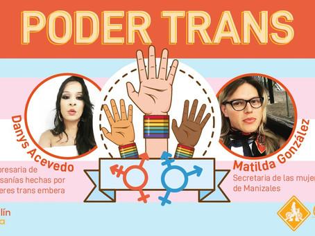 PODER TRANS • Conversación con Maltilda Gozález y Danys Acevedo