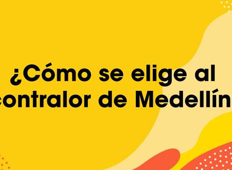 Paso a paso de la elección del contralor(a) de Medellín