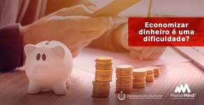 Quarta Lei do Triunfo: Saber lidar com o dinheiro