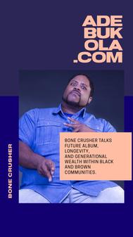 Essence Festival '19 x Adebukola Interview Graphic - Bone Crusher