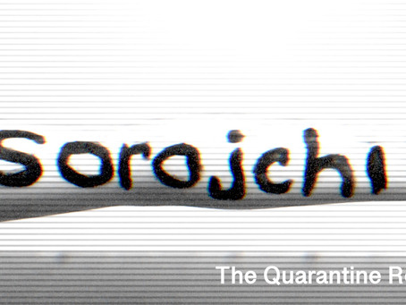 Sorojchi: The Quarantine Remix