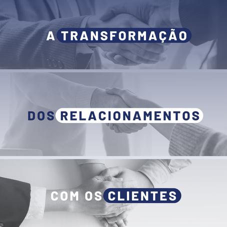 A transformação dos relacionamentos com os clientes