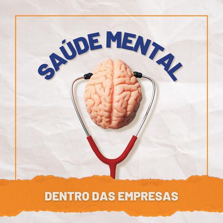 A importância da saúde mental dentro das empresas