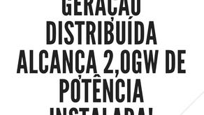 Geração distribuída alcança 2,0GW de potência instalada no final de 2019.
