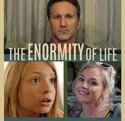 The Enormity of Life - Film Review