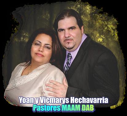 Pastores Yoan y Vicmarys Hechavarria