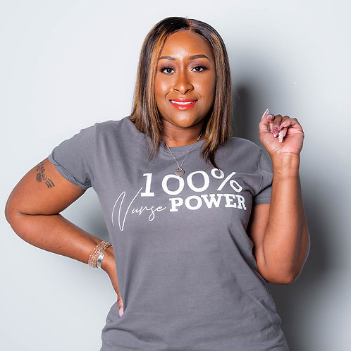 100% Nurse Power T-Shirt