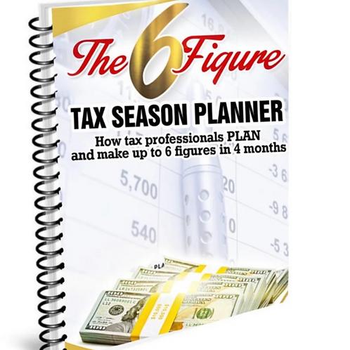 The 6 Figure Tax Season Planner