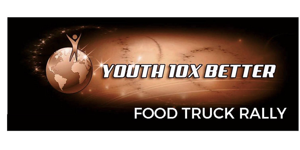 Youth 10 X's Better Food Truck Rally