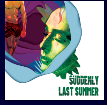 Cast as lead in Suddenly Last Summer
