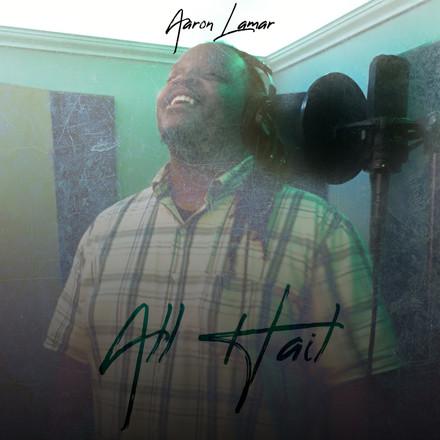 Aaron Lamar - All Hail