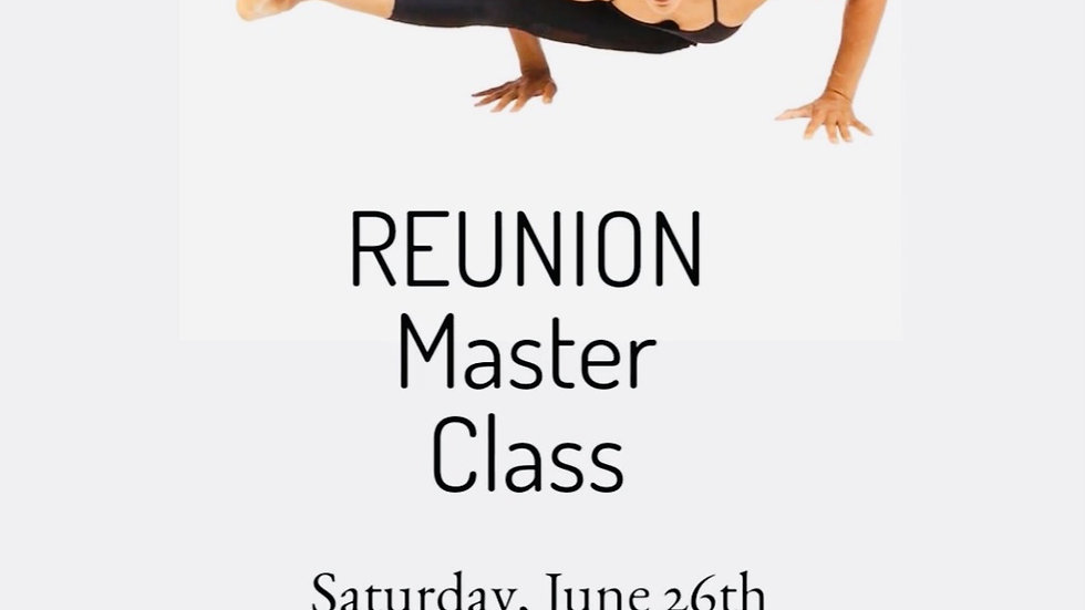 Reunion Master Class