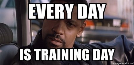 every-day-is-training-day