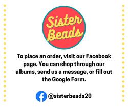 Sister Beads Ordering Info