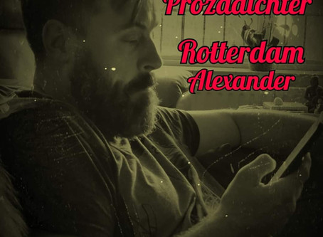 Prozadichter Rotterdam Alexander