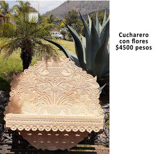 Cucharero with hand-carved flowers $4,500 pesos plus shipping (mas envio)