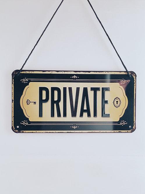 """Schild """"Private"""""""