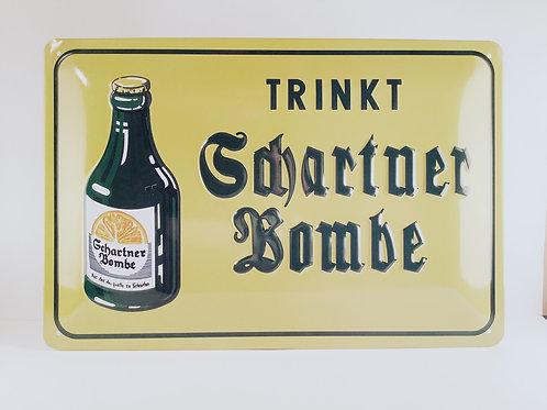 """Schild """"Schartner Bombe"""""""