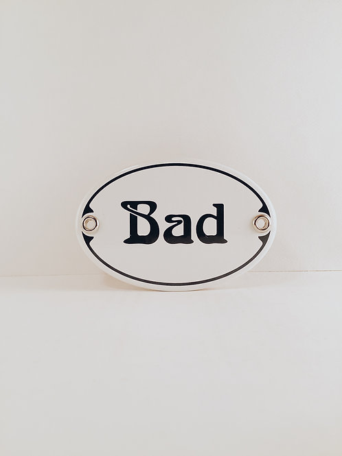 "Schild ""Bad"""