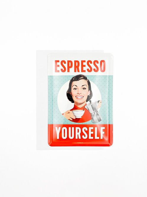 """Blechpostkarte """"Espresso Yourself"""""""