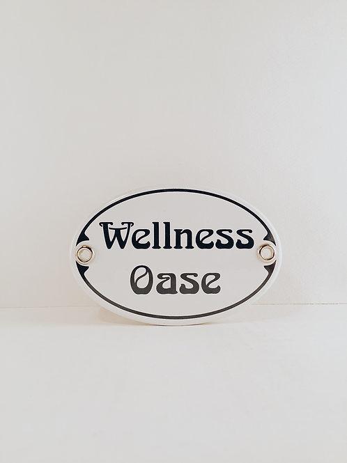 "Schild ""Wellness Oase"""