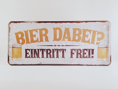"""Schild """"Bier Eintritt"""""""
