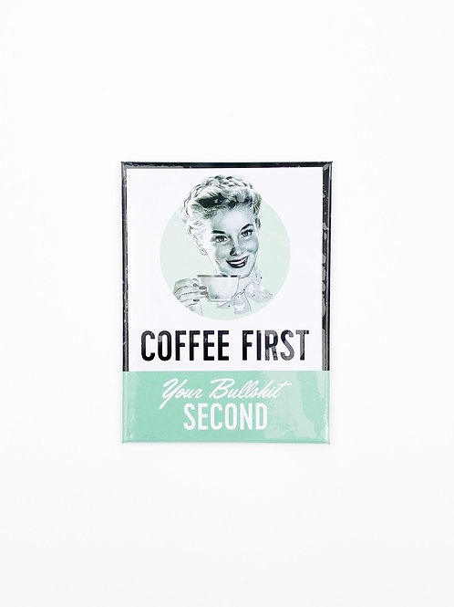 "Magnet ""Coffee First"""