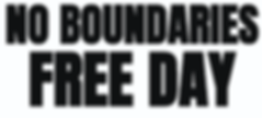 No Boundaries Free Day text.PNG