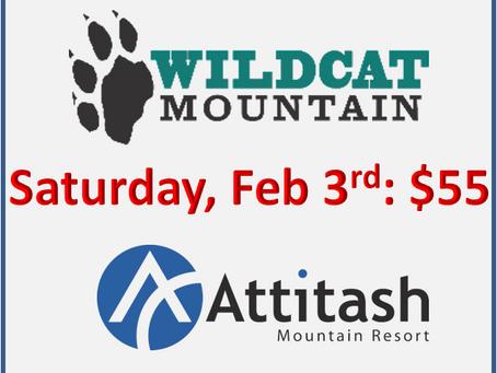 Wildcat or Attitash: Saturday, Feb 3rd for $55