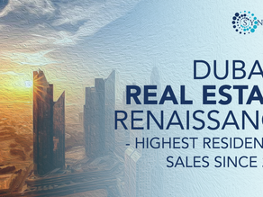Dubai's Real Estate Renaissance