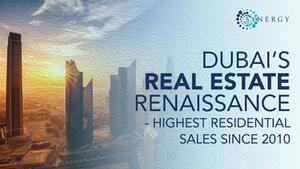 Dubai's Real Estate Renaissance