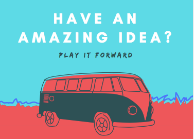 Have an Amazing Idea?