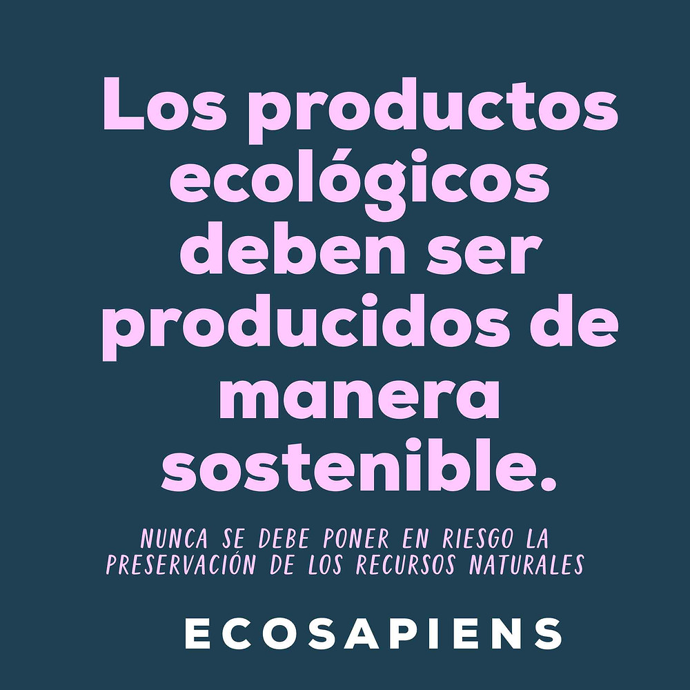 como deben producirse los productos ecologicos