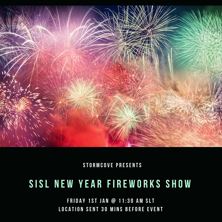 SISL New Years Fireworks display show by Stormcove