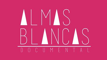 Almas Blancas Documental