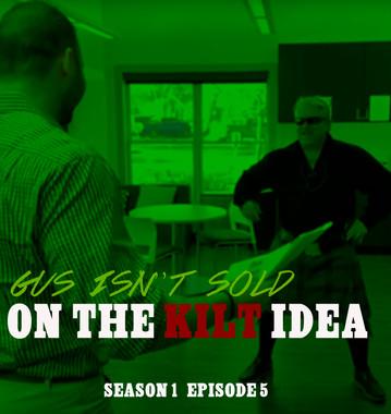 5Gus Isn't Sold on the Kilt Idea  S1 E5