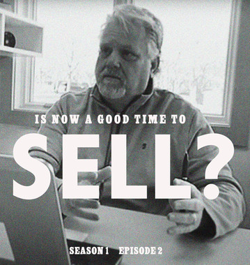 Is it a Good Time to Sell?  S1 E2