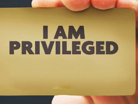My Reality Check 1- On Privilege