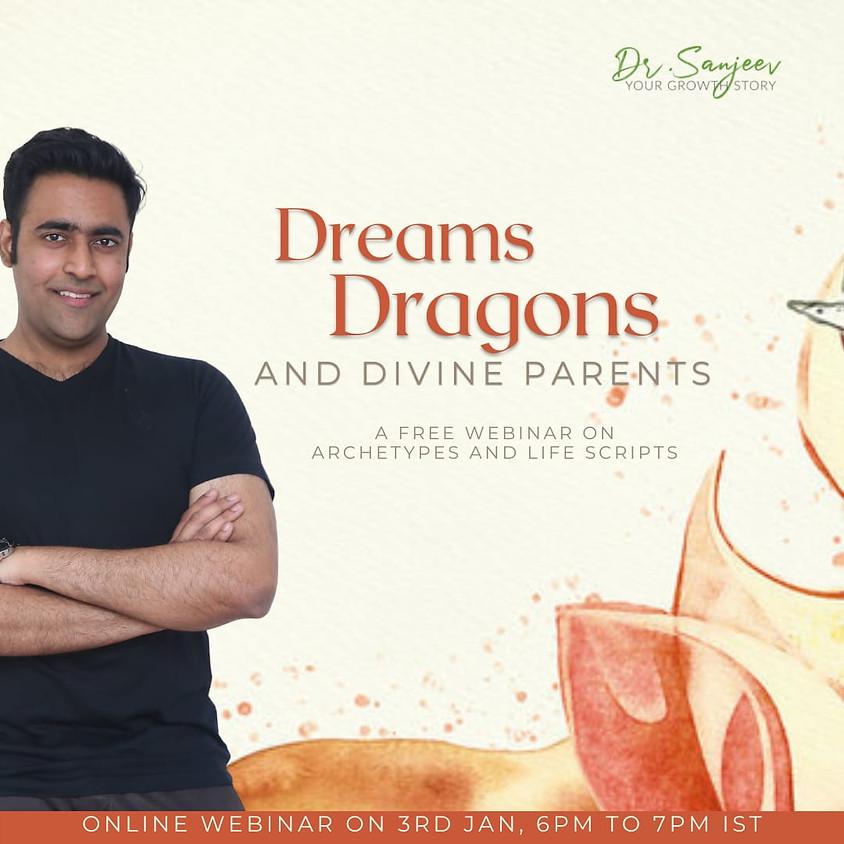 Dreams Dragons and Divine Parents