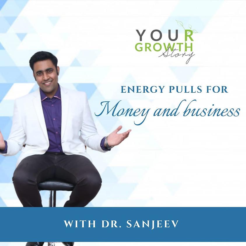 Energy Pulls for Money & Business