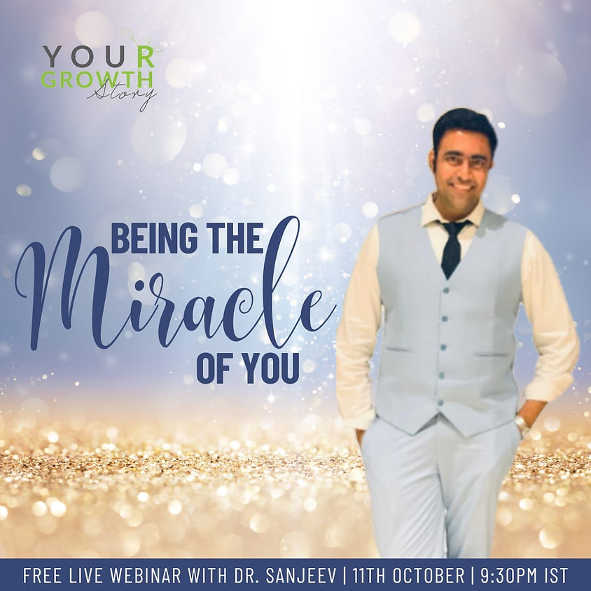 """""""Being the Miracle of You!"""""""