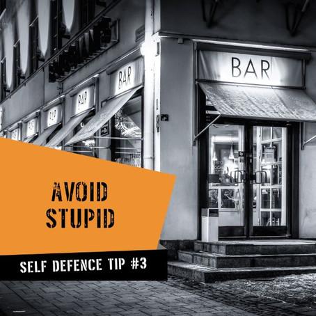 Avoid Stupid