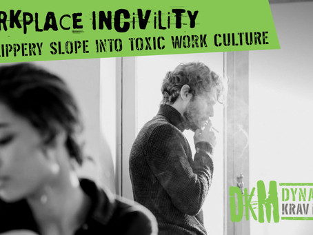 The Slippery Slope to a Toxic Work Environment