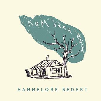 Hannelore Bedert - single KOM NAAR HUIS