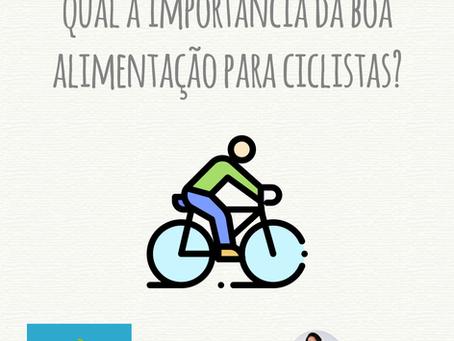 Qual a importância da boa alimentação para ciclistas?