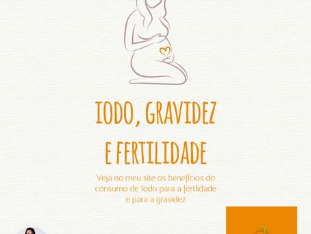 Iodo, Gravidez e Fertilidade