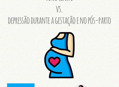 Vitamina D vs. Depressão durante a gestação e no pós-parto
