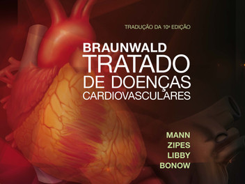Braunwald Tratado de Doenças Cardiovasculares chega a nova edição com recursos interativos e dinâmic